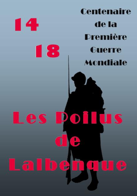 1914-1918 Les Poilus de Lalbenque - Edition 2015